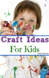 Craft Ideas for Kids to Stay Busy During Spring Break