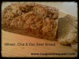 Easy Recipe – Wheat, Chia, and Oat Beer Bread