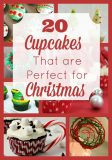 20 Cupcakes Perfect for the Christmas Holidays
