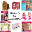 Gift Ideas for your American Girl Fan!