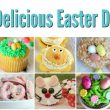 25 Delicious Easter Dessert Recipes! #Easter #EasterDesserts #EasterRecipes
