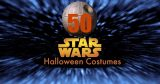 50 Star Wars Halloween Costumes