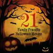 21 Family Friendly Halloween Movies