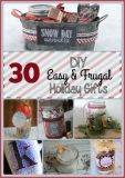 30 Easy and Frugal DIY Holiday Gifts