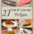 27 Delicious Fall and Winter Pie Recipes