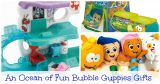 An Ocean of Fun Bubble Guppies Gifts