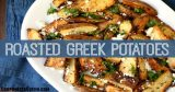 Herb and Feta Cheese Roasted Greek Potatoes