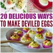 20 Delicious Ways to Make Deviled Eggs