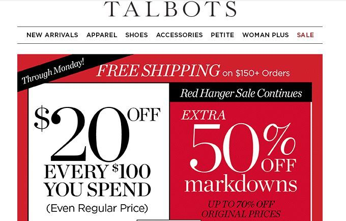 image relating to Talbots Printable Coupon titled Talbots! Additional 50% Off Markdowns In addition $20 OFF Just about every $100