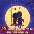 10 Unique (Some sorta naughty) Activities to do with Your Honey on Valentine's Day