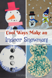 Stay WARM!  Craft an Indoor Snowman