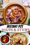 Satisfying Soups and Stews for Your Instant Pot Pressure Cooker