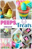 Fabulous and Fun Peeps Treats
