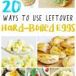 20 Ways to Use Leftover Hard Boiled Eggs